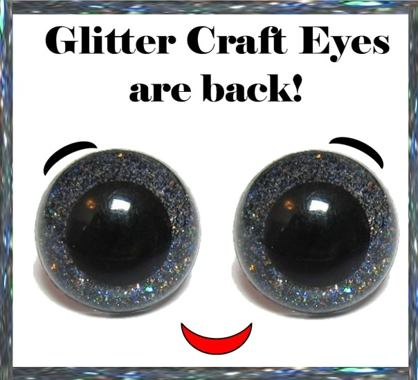 Glitter craft eyes are back for the 2015 season!